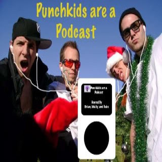 PunchkidsAreAPodcast