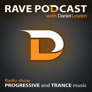 Rave Podcast with Daniel Lesden