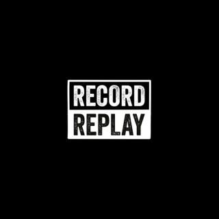 RecordReplay