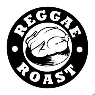 Reggae Roast Podcast