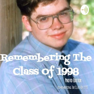 Remembering The Class Of 1998
