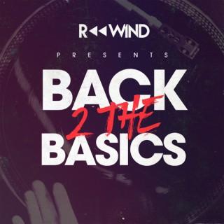 Rewind's Back 2 The Basics Podcast