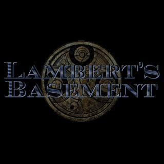 RFS: Lambert's Basement