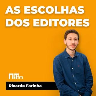 NiTfm — As escolhas dos editores: Ricardo Farinha