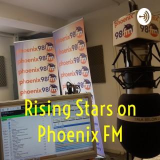 Rising Stars on Phoenix FM