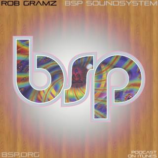 "Rob Gramz ""BSP SoundSystem"""