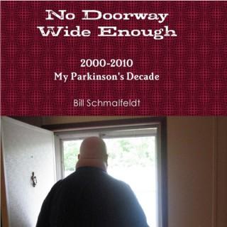 No Doorway Wide Enough