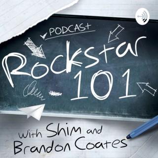 Rockstar 101 with SHIM and Brandon Coates