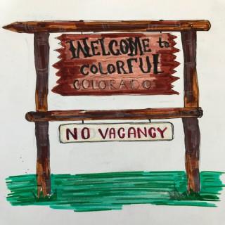 No Vacancy Colorado