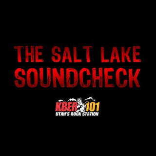 SALT LAKE SOUNDCHECK