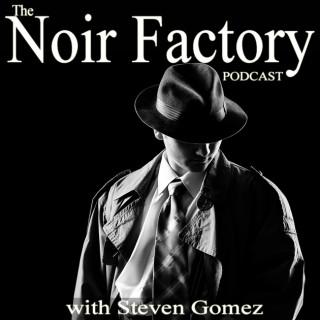 Noir Factory Podcast