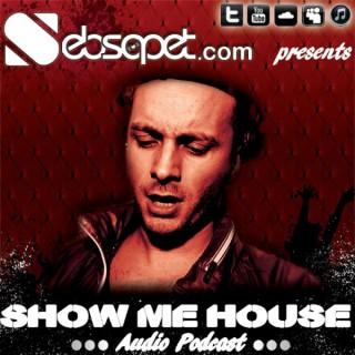 Seb Sapet - Show me House