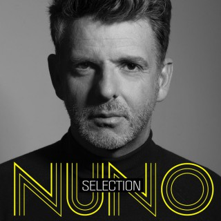 Selection - Mixed and selected by Nuno