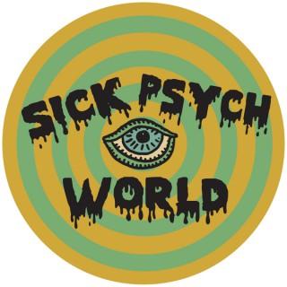 Sick Psych World