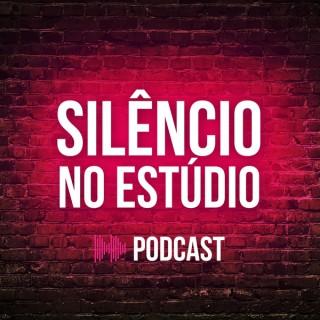 Silêncio no Estúdio Podcast