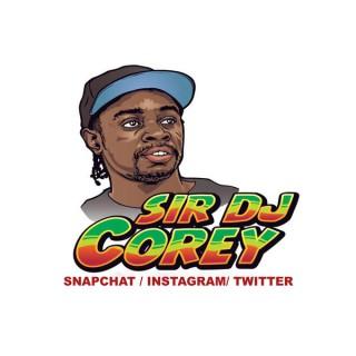 Sir dj Corey