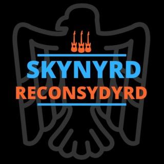 Skynyrd Reconsydyrd Podcast