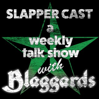 SlapperCast: a weekly talk show with Blaggards