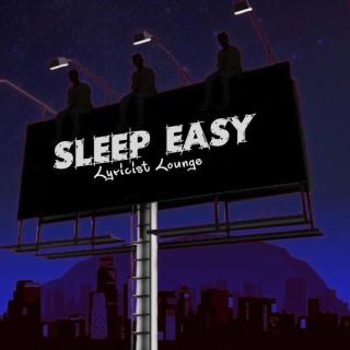 Sleep Easy Lyricist Lounge