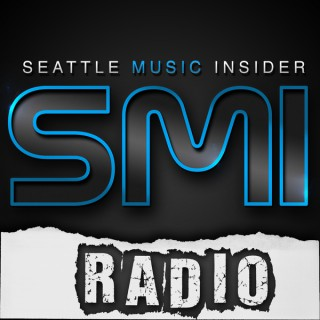 SMI (Seattle Music Insider) Radio
