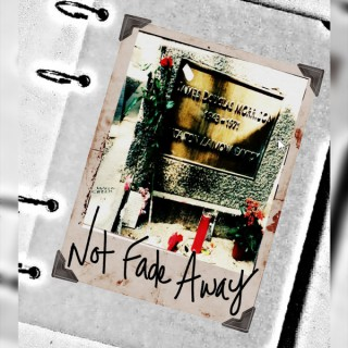 Not Fade Away Podcast