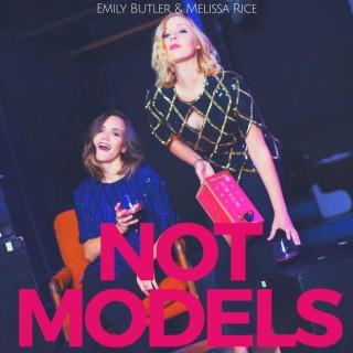 Not Models