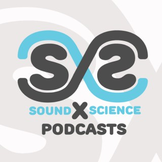 Sound By Science Podcasts