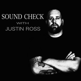 Sound Check with Justin Ross