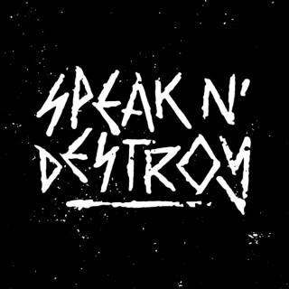 Speak N' Destroy