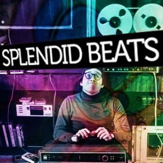 Splendid Beats » Splendid Podcast