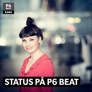 Status på P6 BEAT