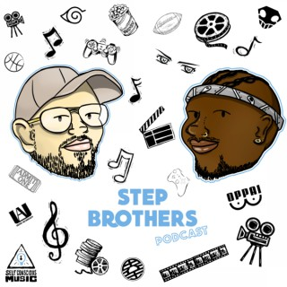 Step Brothers Podcast