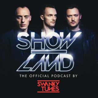 Swanky Tunes - SHOWLAND Podcast