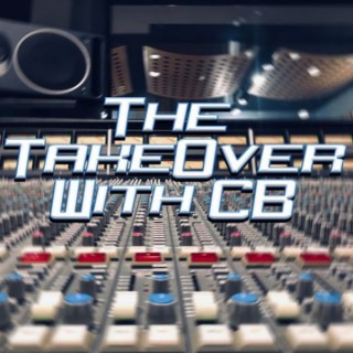 The TakeOver With CB