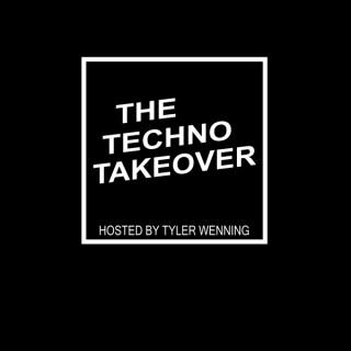 The Techno Takeover