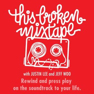 This Broken Mixtape