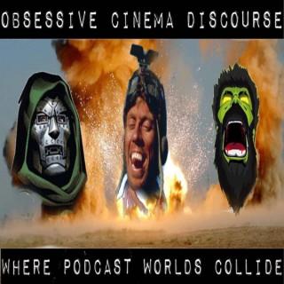 Obsessive Cinema Discourse
