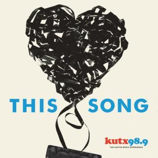 This Song – KUTX