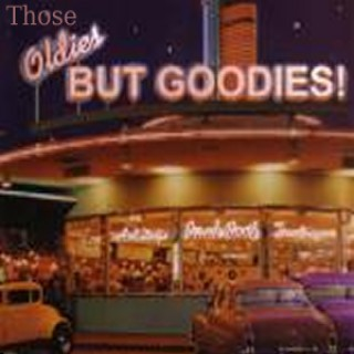 Those Oldies But Goodies Podshow