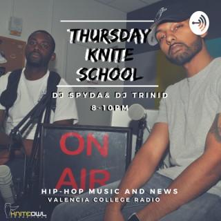 Thursday Knite School w/ Spyda & Trini D
