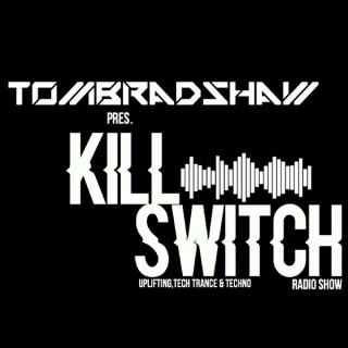Tom Bradshaw pres. Killswitch Radio