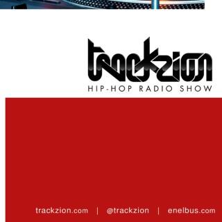 TRACKZION. Hip-Hop radio show (Capítulos 10 y 11)