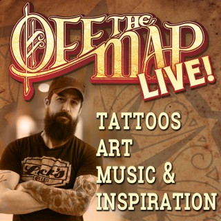 Off the Map LIVE! Tattoo Podcast