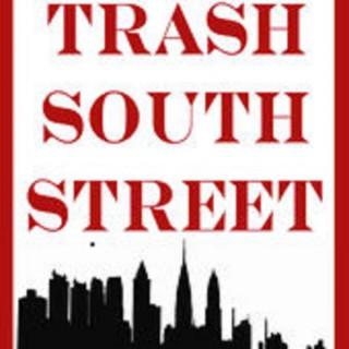 Trash South Street