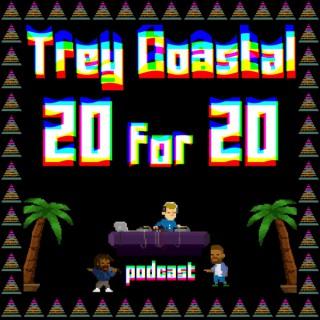 Trey Coastal 20 for 20 Podcast