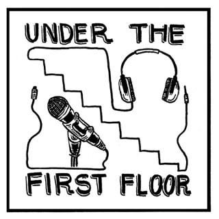 Under The First Floor