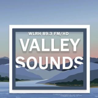Valley Sounds Podcast
