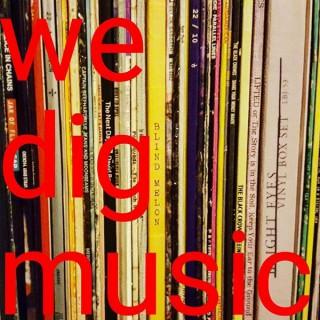 We Dig Music