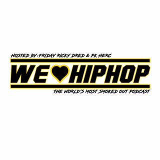 We Love Hip Hop