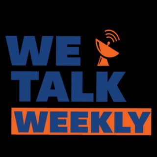 """We Talk Weekly's """"After The Talk"""""""